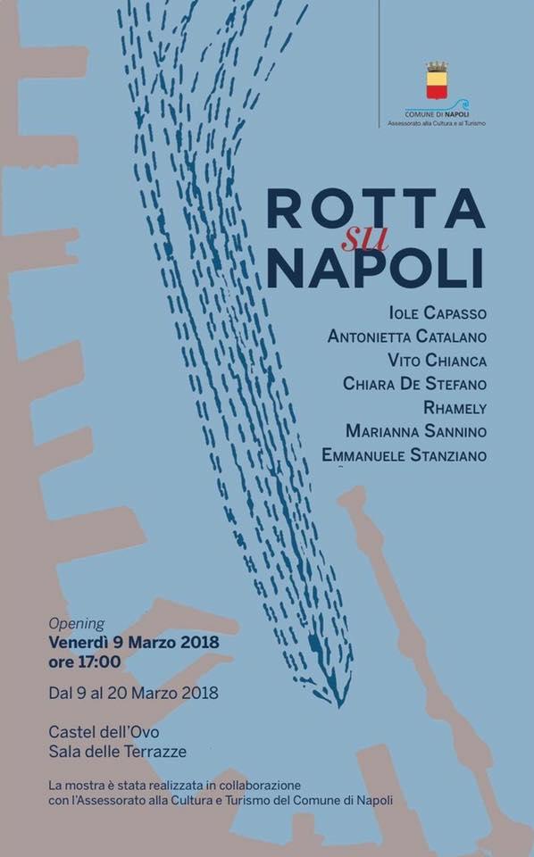 manifesto | mostra | vernissage | rotta su napoli | napoli | artisti | rhamely fotografa